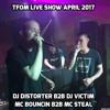 DJ DISTORTER B2B DJ VICTIM MCS BOUNCIN B2B MC STEAL LIVE ON TFOM LIVE SHOW 31-3-2017