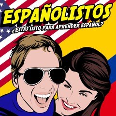 Episodio 000 - Introduccion de Españolistos (Introduction to Our Podcast)