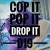 Cop it Pop it Drop it (Freestyle)