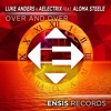 Luke Anders & AElectriX Feat. Aloma Steele - Over And Over (Hanger X Lostdrop Remix)FREE DOWNLOAD!!!