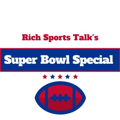 Episode 3: Super Bowl Recap