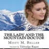 The Lady and the Mountain Doctor Audiobook Sample