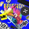 Justin Bieber & BloodPop® - Friends (ft. Julia Michaels) [MK Remix]