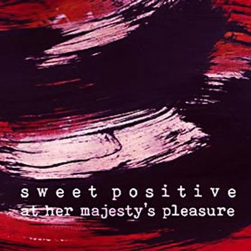 SWEET POSITIVE - UNDER THE CHERRY TREE