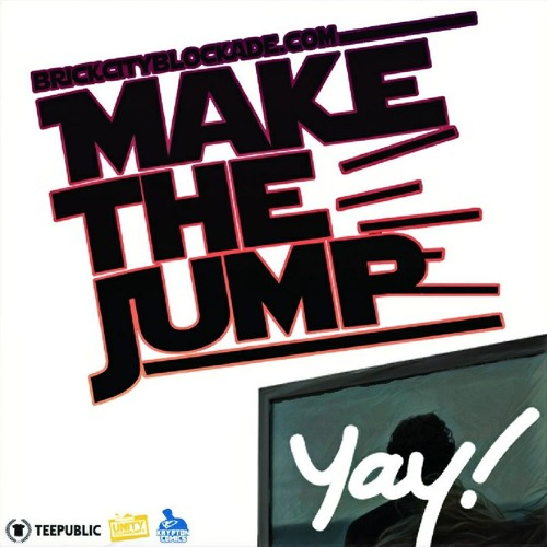 Make The Jump News | That's What We've Been Waiting For