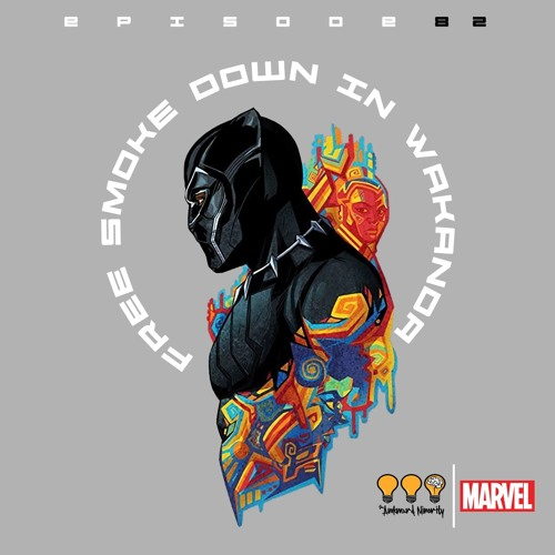 Free Smoke Down In Wakanda (A Black Panther Special)