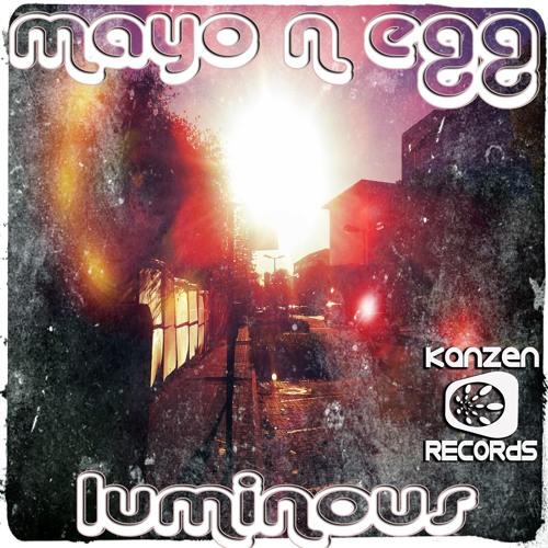 Mayo N Egg - Luminous EP