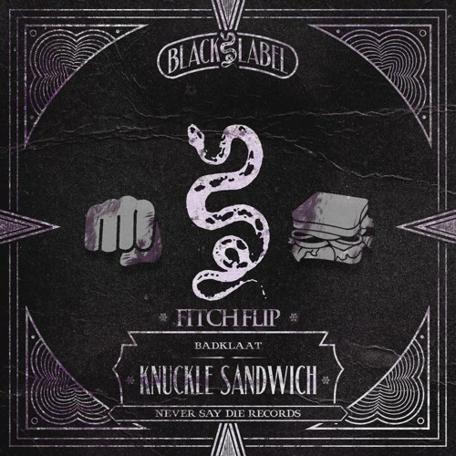 BadKlaat - Knuckle Sandwich (Fitch Dnb Flip)