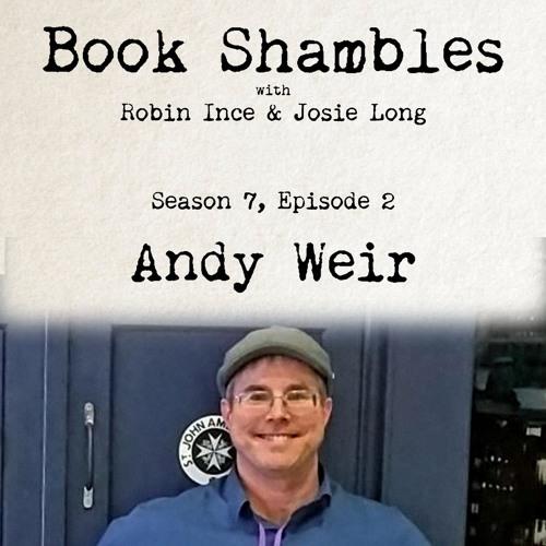 Book Shambles - Season 7, Episode 2 - Andy Weir