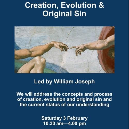 1. Creation. William Joseph.03.02.18