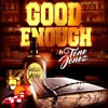 Snilloc Ynobe - Good Enough ft. Tone Jonez (Free Download)