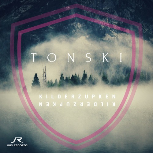 Tonski - Kilderzupken [Preview] OUT NOW!
