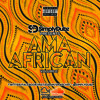 Ama African Vol 2 - Soulful Sounds Of The South (2018 Afro-House Mix) :: @SIMPLYDUBZ