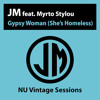 Gypsy Woman (She's Homeless)[feat. Myrto Stylou]