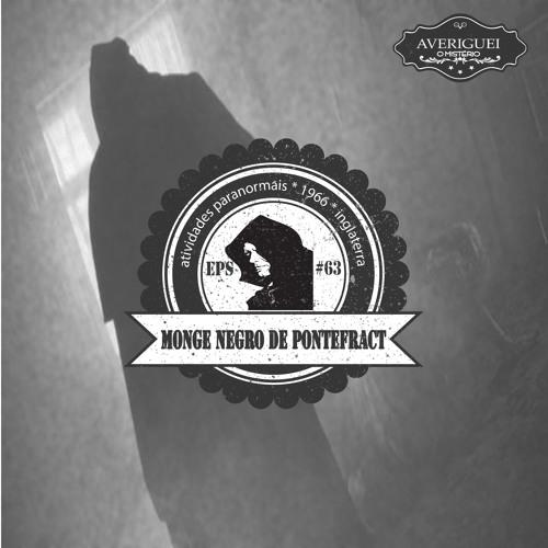 #63 - Monge Negro de Pontefract