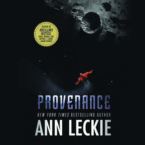 PROVENANCE by Ann Leckie Read by Adjoa Andoh — Audiobook Excerpt