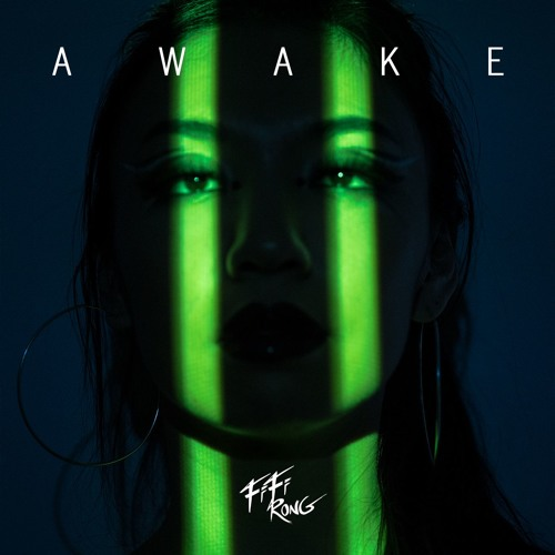 Fifi Rong - Awake
