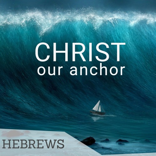 Christ our Anchor