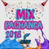 MIX PACHANGA 2018 [Dvj Flori]