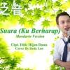 Suara Ku Berharap (Mandarin Version) - [Cover Music Video] by : Dede Loo