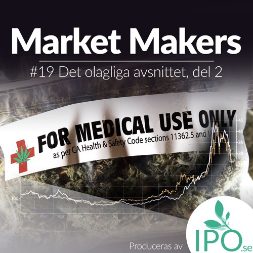 Market Makers - #19 Det Olagliga Avsnittet, del 2