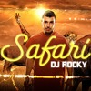 Safari (Dj Rocky Remix)