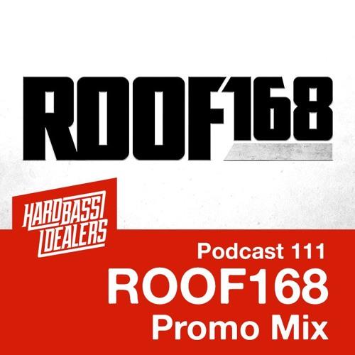 Podcast 111 - Pelik (Roof 168 promo mix)