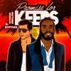 Promise For Keeps - Matthew Schultz ft. Gyptian (Remix)