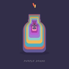 Purple Drank (MixTape)