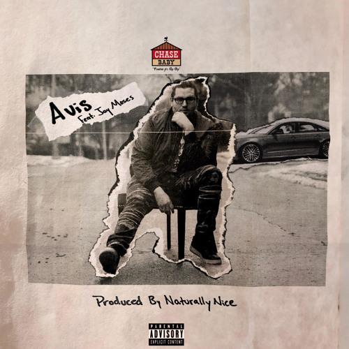Avis (Feat. Jay Moses) [Prod. By Naturally Nice]