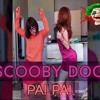 SCOOBY DOO PAPA - REMIX - MARTIN DJ