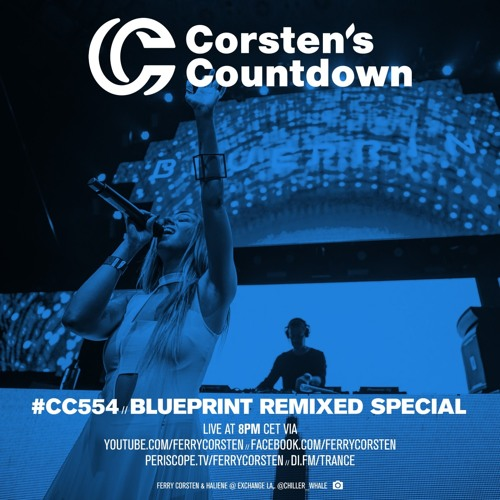 Corstens countdown 554 blueprint remixed special february 7 corstens countdown 554 blueprint remixed special february 7 2018 by ferry corsten ferry corsten free listening on soundcloud malvernweather Image collections