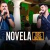Zé Neto e Cristiano  - NOVELA DAS NOVE