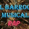Rap del Barroco Musical
