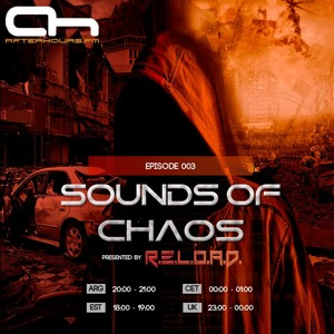 R.E.L.O.A.D. - Sounds Of Chaos 003 2018-02-07 Artwork