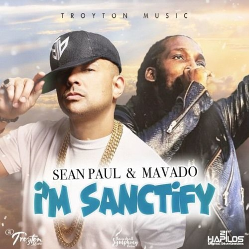 Sean Paul ft. Mavado - I'm Sanctify (Official Audio) - Dancehall 2018