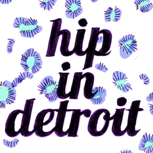 Hip In Detroit - Episode 17