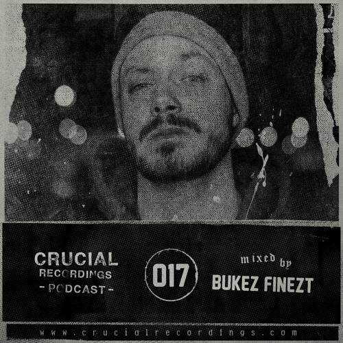 Crucial Recordings Podcast 017 - Bukez Finezt