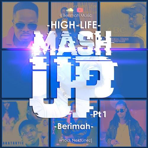 HighLife Mashup Pt.1 (Pro. by Nektunez)