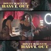 Dovey Magnum - Bawl Out (Fast)