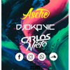 Asche (DJOKOVIC ft. CARLOS NIETO) PVT 2K18