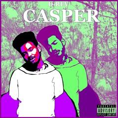 Casper (Prod. D-Rev & KeyStone)