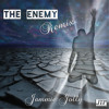 The Enemy (Remix)