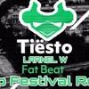 Tiesto - Fat Beat (LARNEL W Trap Festival Remix)
