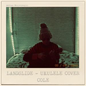 Landslide - Ukulele Cover