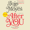 After You by Jojo Moyes, read by Anna Acton