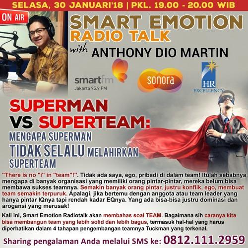 Smart Emotion 30 Januari 2018 : SUPERMAN VS SUPERTEAM