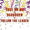 Take On Me. VS Schudden. VS Follow The Leader. (MIKEVT Mashup) buy | free download