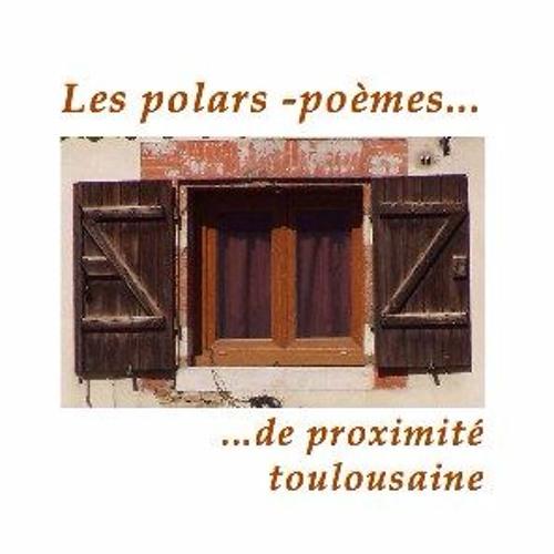 Les polars-poèmes de proximité toulousaine