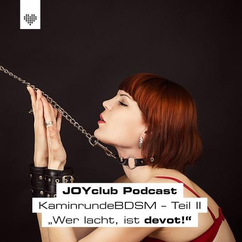 "Podcast Kaminabend Teil 2 ""Wer lacht, ist devot"""